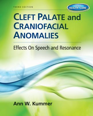 Cleft Palate & Craniofacial Anomalies + Student Web Site Printed Access Card By Kummer, Ann W.